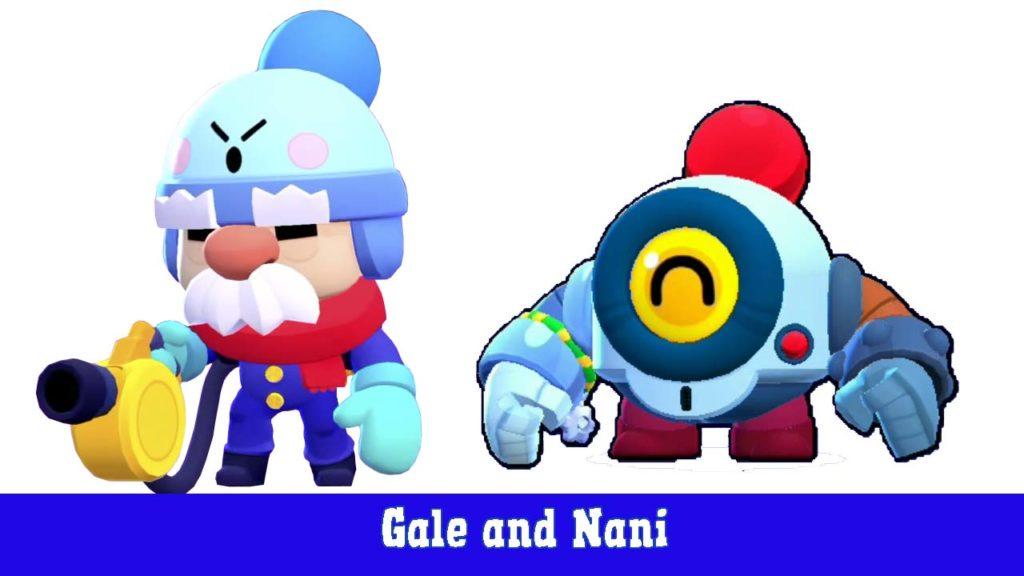 Gale and Nani
