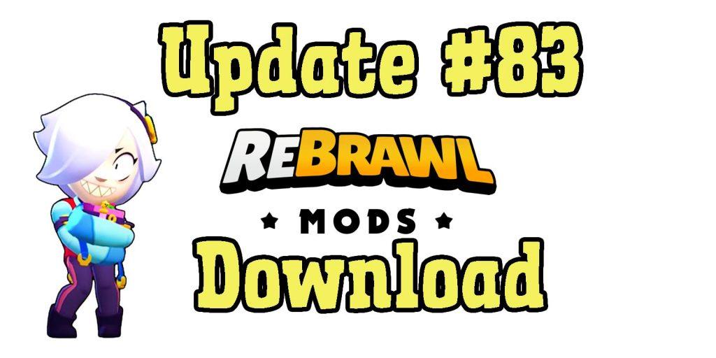 Rebrawl update 83